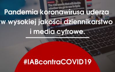 IAB Polska i IAB Europe: pandemia koronawirusa uderza w wysokiej jakości dziennikarstwo i media cyfrowe