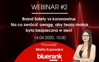 Webinar #2: Brand safety vs koronawirus