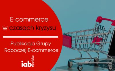 E-commerce w czasach kryzysu. Publikacja Grupy Roboczej E-commerce